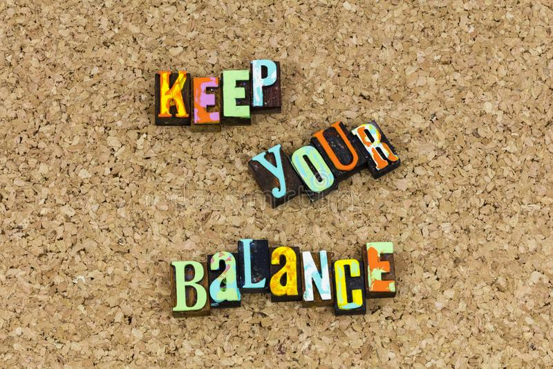 Gardez votre équilibre avancent photo stock