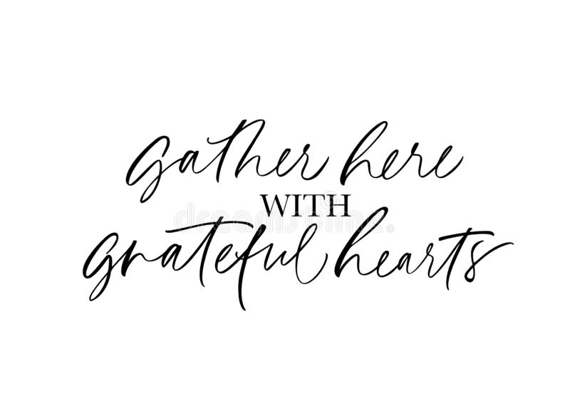 Gather here with grateful heart handwritten lettering stock illustration
