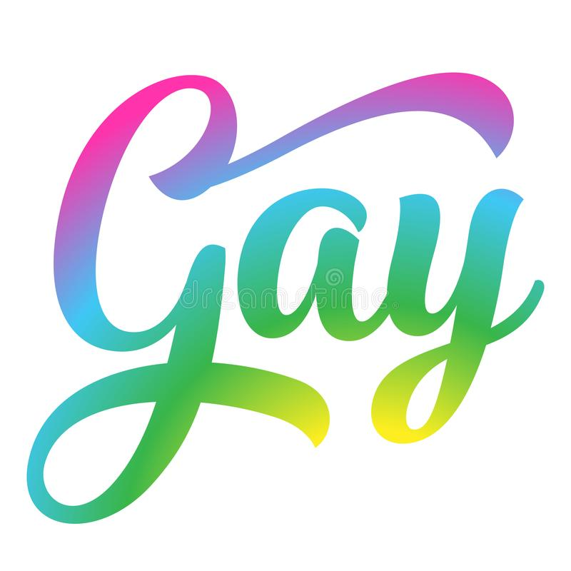 Gay text - against homosexual discrimination. Modern calligraphy with rainbow colored characters. Good for scrap booking, posters, textiles, gifts, pride sets royalty free illustration