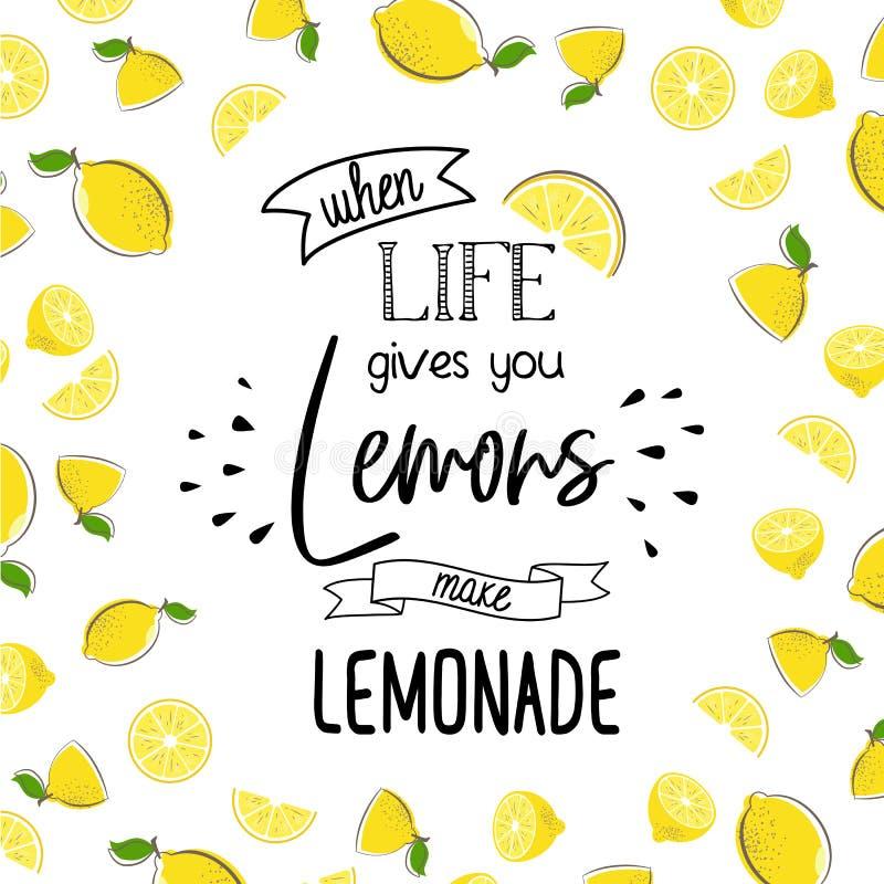 Gdy życie daje ci cytrynie robi lemoniadzie ilustracja wektor