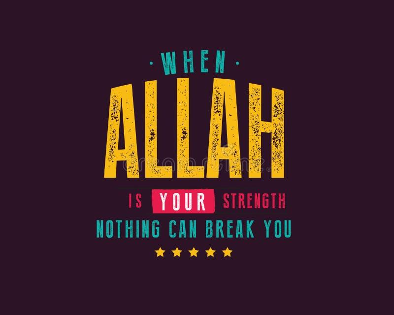 Gdy Allah jest twój siłą nic może łamać ciebie ilustracja wektor