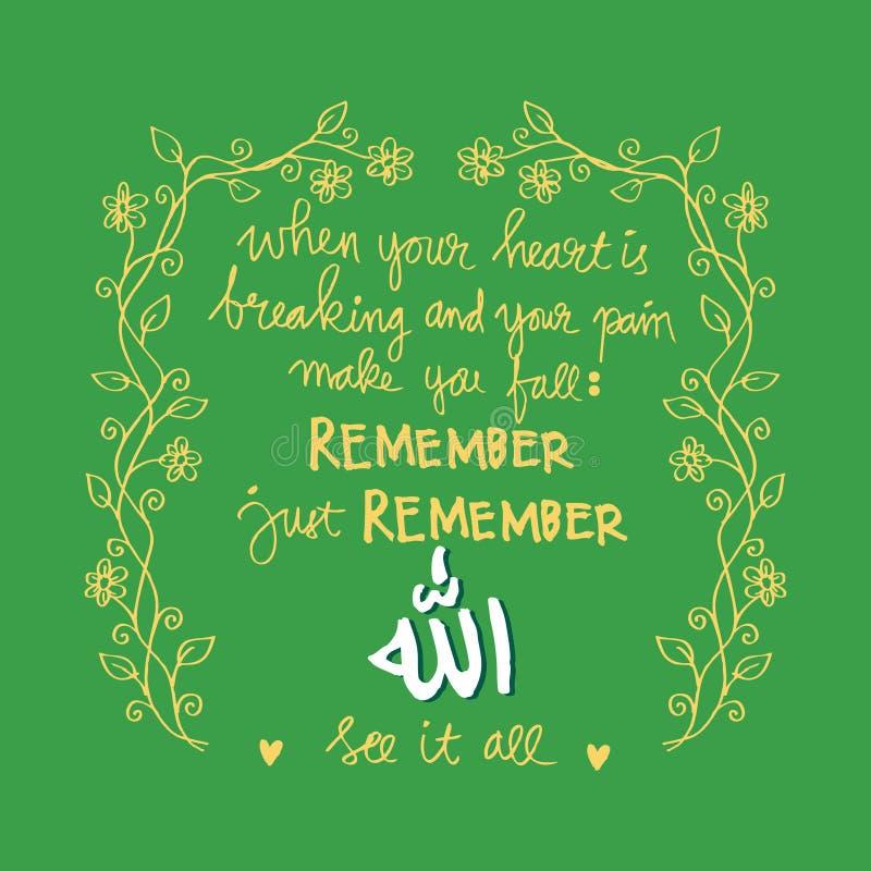 Gdy twój serce łama I twój ból robi ciebie spadać Pamięta właśnie pamięta Allah Widzii je wszystko royalty ilustracja