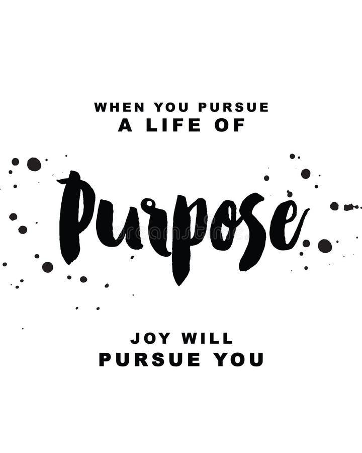 Gdy ty dążysz życie purpose, radość dąży ciebie royalty ilustracja