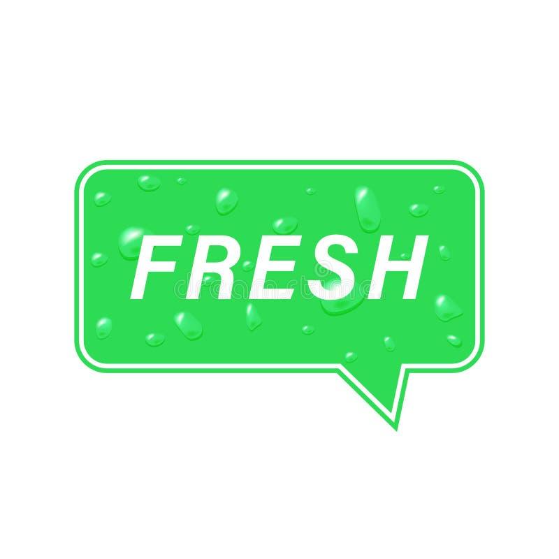 Geëtiketteerd met toespraak Vers op groene achtergrond met waterdalingen Vectorillustratie van bericht over vers product voor uw  stock illustratie