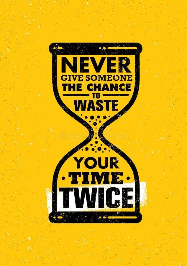 Ge någon möjligheten aldrig att slösa bort din Tid två gånger Inspirerande idérikt motivationcitationstecken bakgrundsklockan som vektor illustrationer