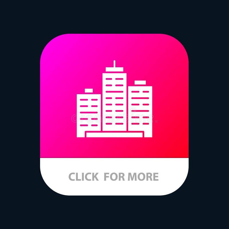 Gebäude, Architektur, Geschäft, Zustand, Büro, Eigentum, wirklicher mobiler App-Knopf Android und IOS-Glyph-Version lizenzfreie abbildung
