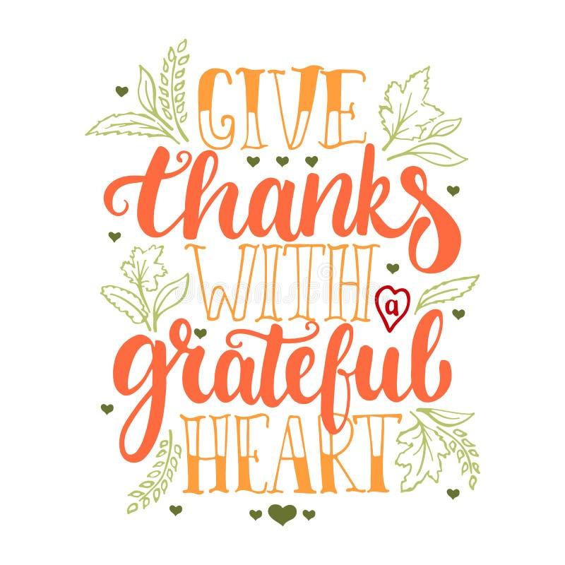 Geben Sie Dank mit einem dankbaren Herzen - Danksagungstagesbeschriftungs-Kalligraphiephrase mit Blättern und Herzen Herbst stock abbildung