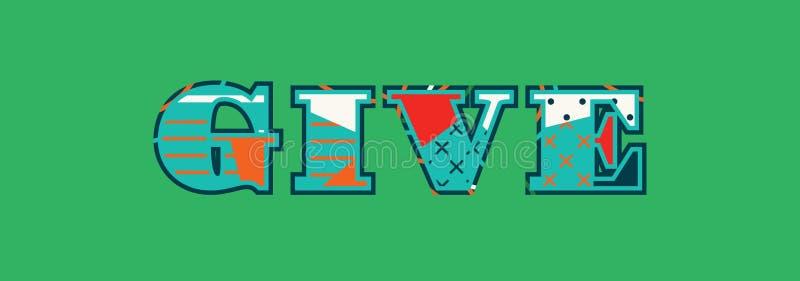 Geben Sie Konzept-Wort Art Illustration stock abbildung