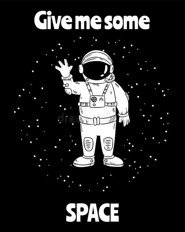 Geef me wat ruimte Leuk weinig astronaut in ruimte golvende hand Prentbriefkaarontwerp royalty-vrije illustratie