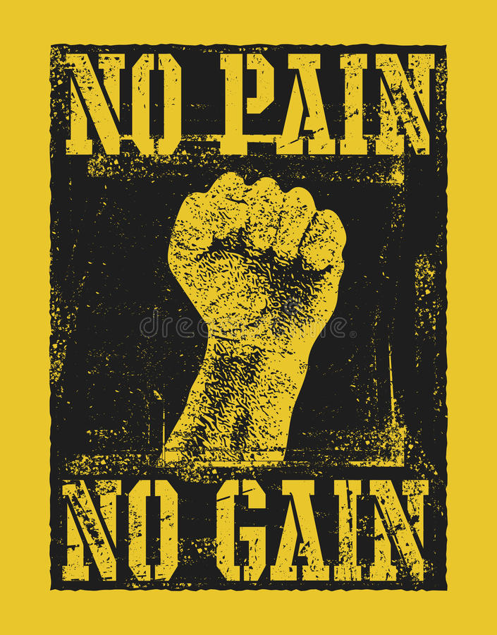 Geen pijn geen aanwinst met vuisthand stock illustratie