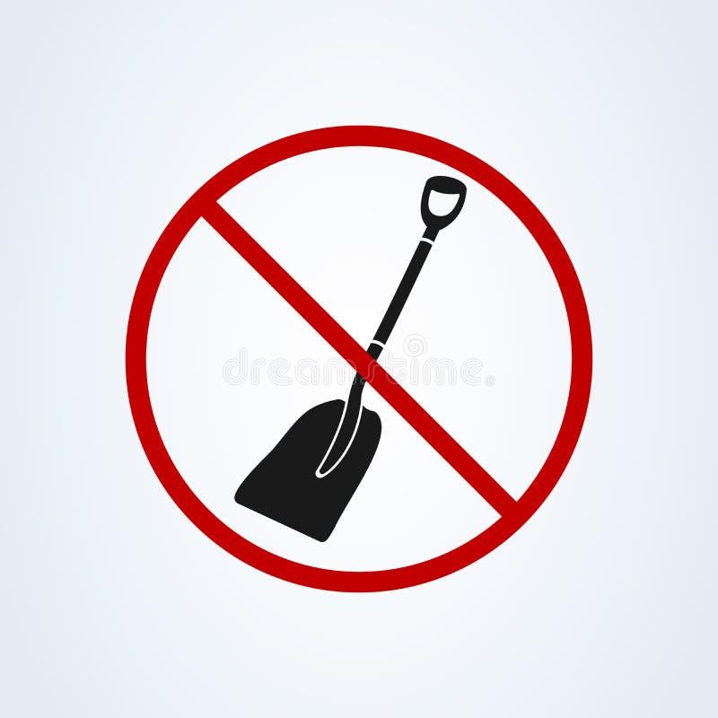 Geen schop Het is verboden om te graven Teken van het verbod Vector ge?soleerd pictogram vector illustratie