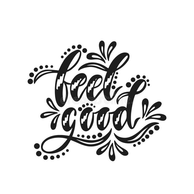 Gefühl gut Inspirierend positives Zitat lizenzfreie abbildung