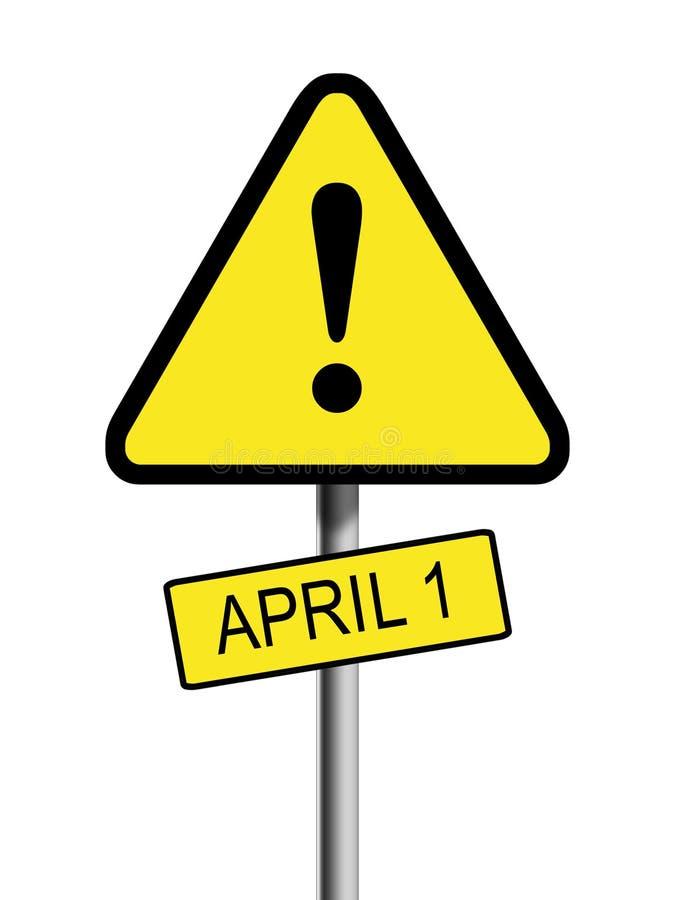 Gefahrenwarnzeichen - 1. April Dummkopf-Tag vektor abbildung