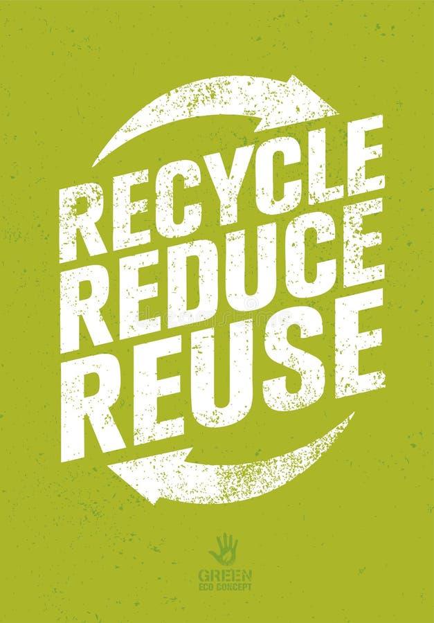 Gehen Grün aufbereiten verringern Wiederverwendung Eco-Plakat-Konzept Vektor-kreative organische Illustration auf rauem Hintergru vektor abbildung