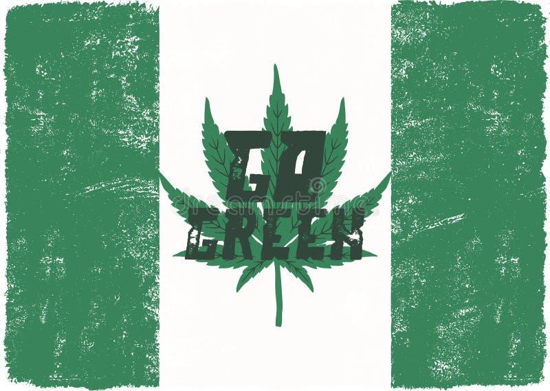 Gehen Plakat grünes Kanada legalisieren Konzept Mit Marihuanaunkrautblatt Hanfthema Retro- angeredete Fahne, Flecken, Stempel ode lizenzfreie abbildung