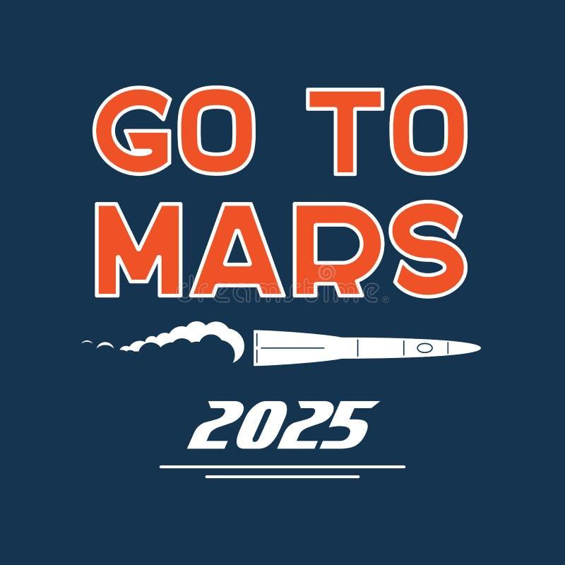 Gehen Sie zum Mars-Vektorkarikaturplakat lizenzfreie abbildung