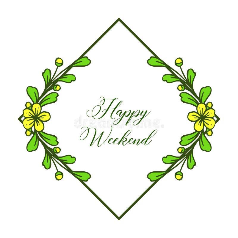 Gelbe Blüte der Feldblume, glücklicher Wochenendenbuchstabe auf weißem Hintergrund Vektor vektor abbildung