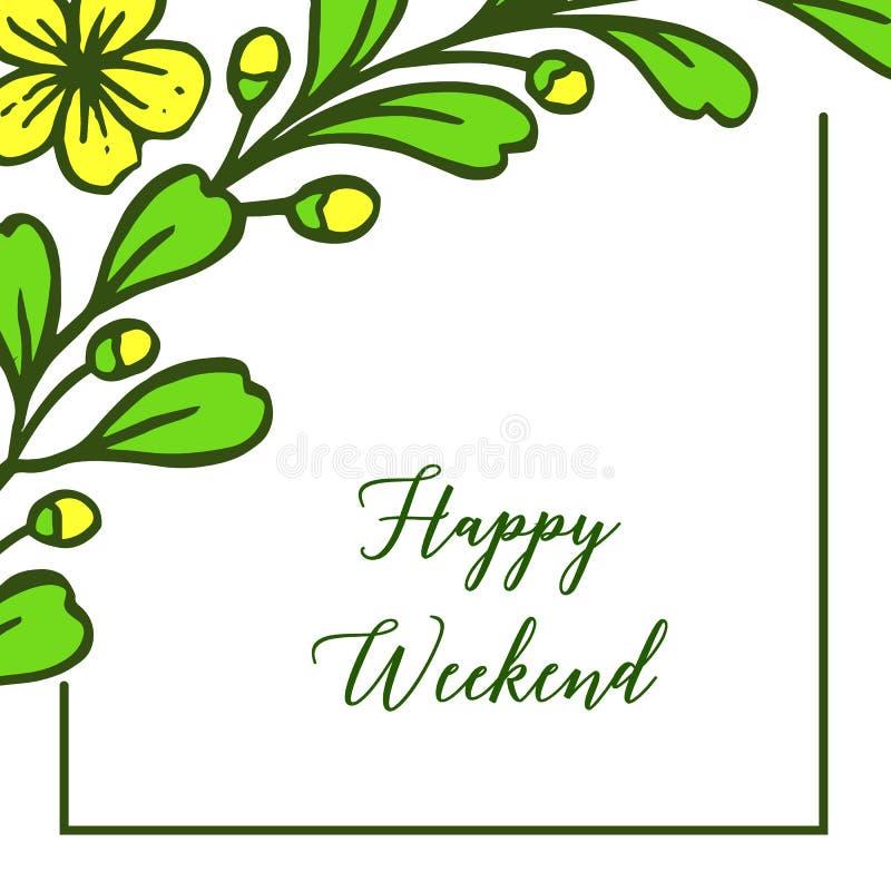 Gelbe Blüte der Feldblume, glücklicher Wochenendenbuchstabe auf weißem Hintergrund Vektor lizenzfreie abbildung