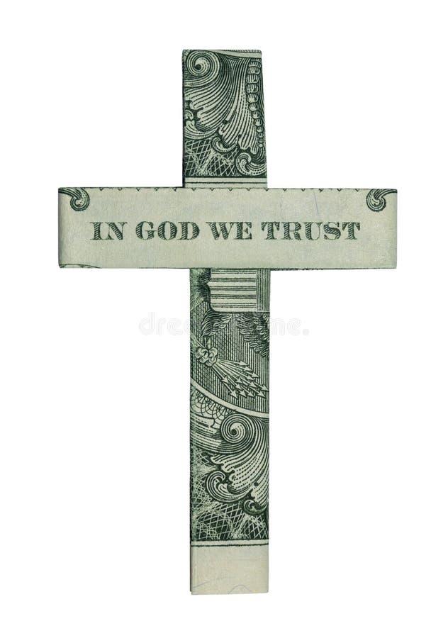 Geld-Origami im Gott lokalisierten wir Vertrauen KREUZ wirkliches Dollarschein lizenzfreies stockfoto