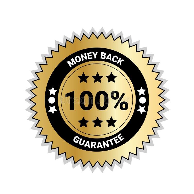 Geld-Rückseite mit der 100 Prozent-Garantiemarke-goldenen Medaille lokalisiert stock abbildung