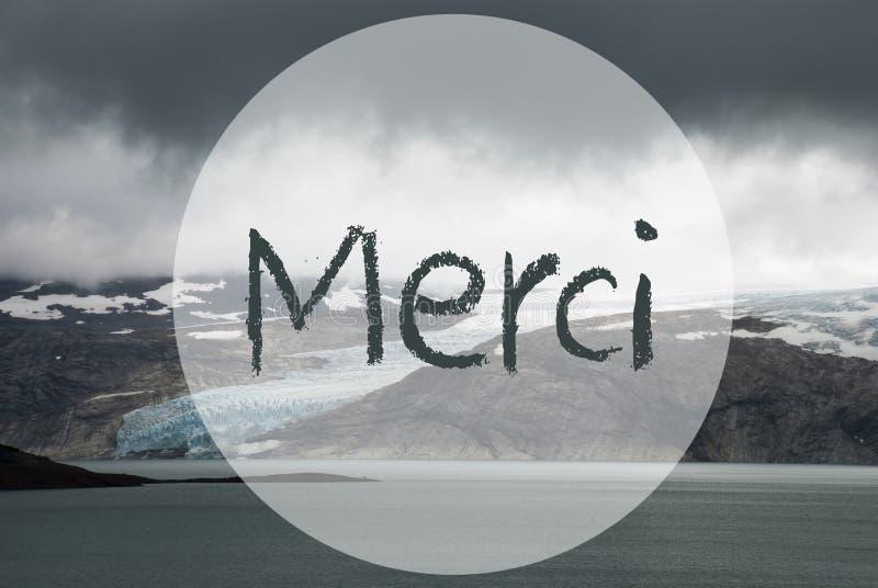 A geleira, lago, meios franceses de Merci do texto agradece-lhe foto de stock