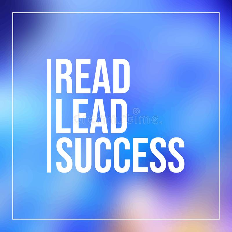 Gelesen, folgen Führung, Inspirierend und Motivationszitat stock abbildung