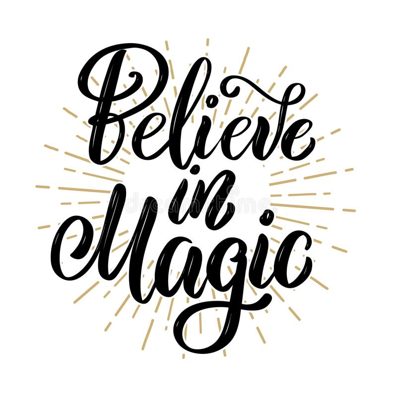 Geloof in magisch Hand getrokken motivatie het van letters voorzien citaat Ontwerpelement voor affiche, banner, groetkaart royalty-vrije illustratie