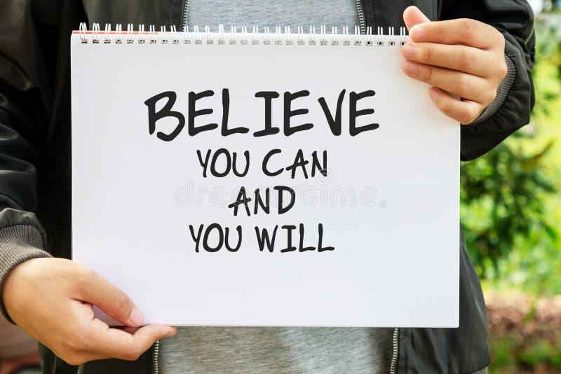 Geloof u kunt en u zult citeren stock fotografie
