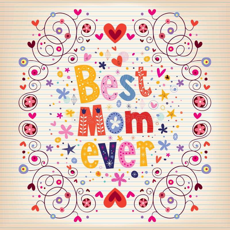 Gelukkig de kaartontwerp van de Moedersdag met hand - gemaakte retro typografie Beste Mamma ooit stock illustratie
