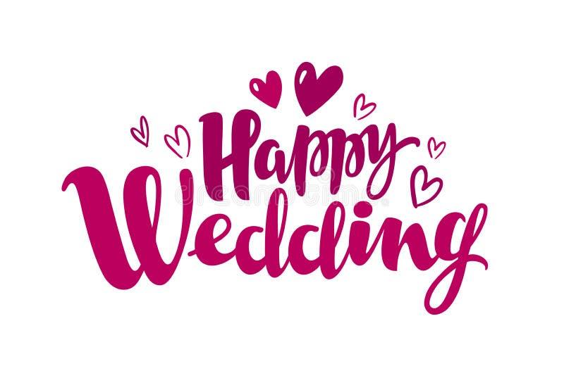 Gelukkig huwelijk, het van letters voorzien Het huwelijk, huwt concept Met de hand geschreven inschrijving, kalligrafievector vector illustratie