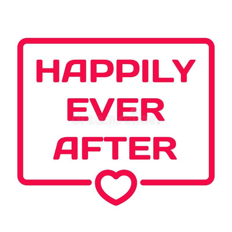 Gelukkig ooit na kenteken met hartpictogram op wit De bel van de huwelijksdialoog Romantische citatenzegel Vlakke vector stock illustratie