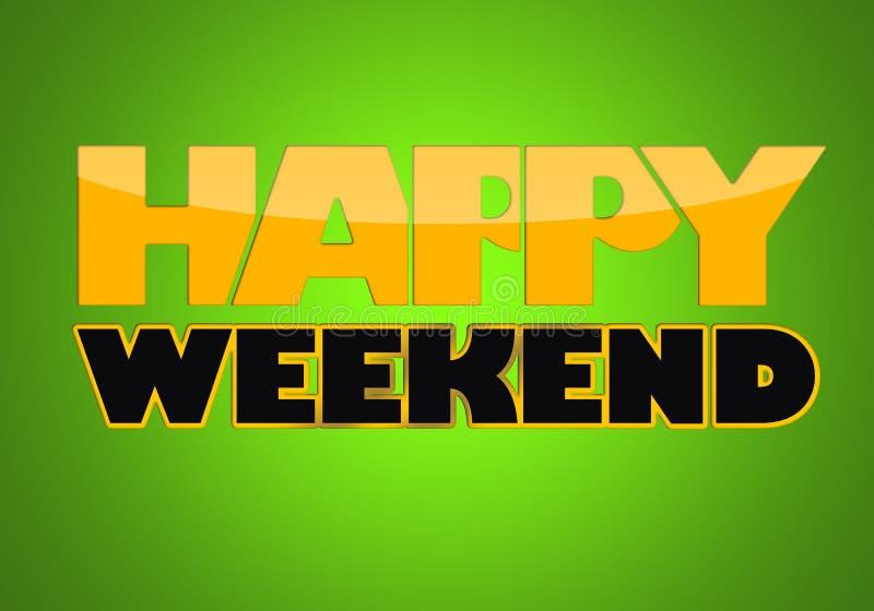 Gelukkig Weekend vector illustratie