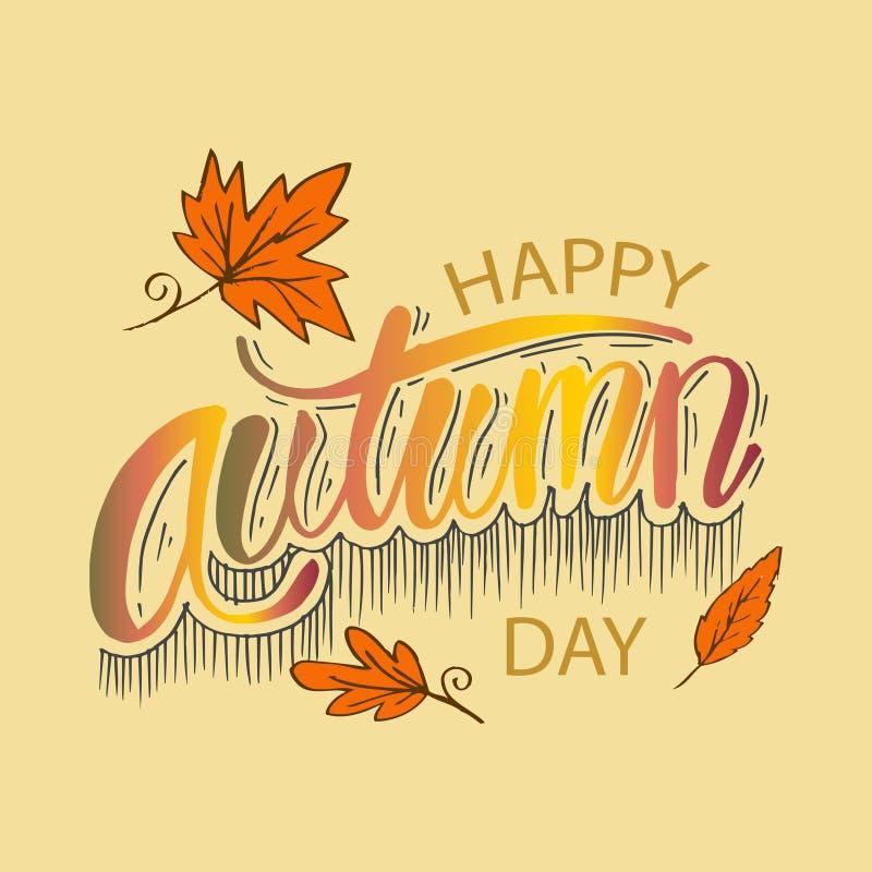 Gelukkige de herfstdag De illustratie van de handtekening vector illustratie