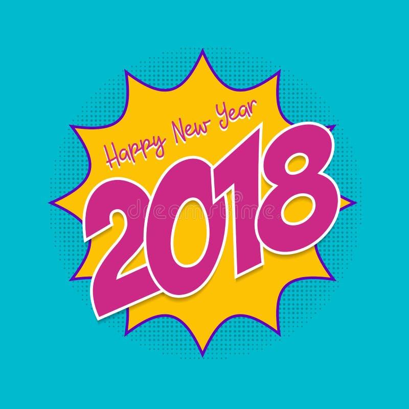 Gelukkige grappige de groetkaart van het Nieuwjaar 2018 pop-art stock illustratie