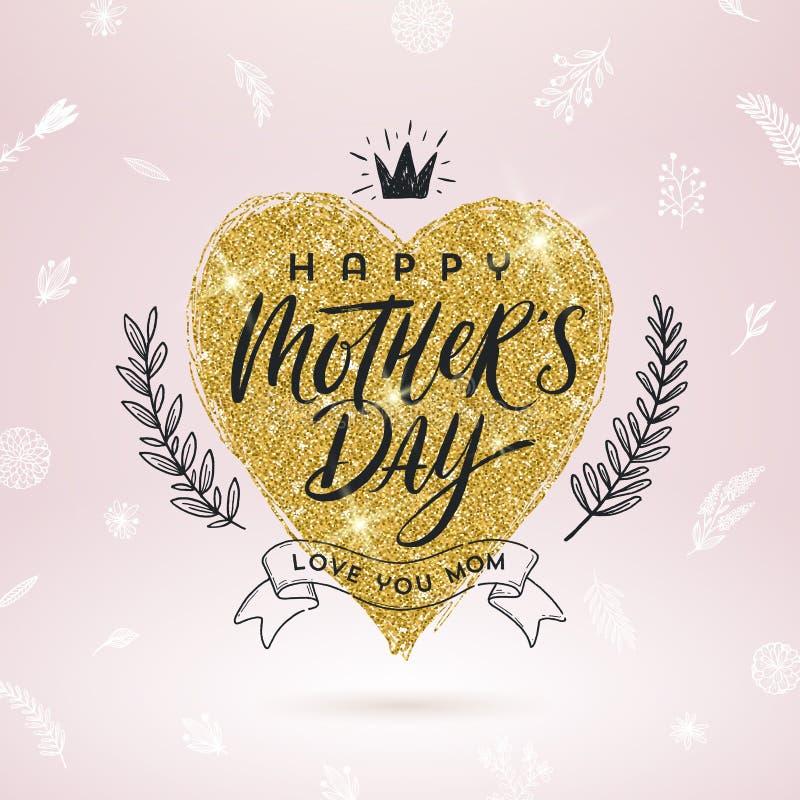 Gelukkige moeder` s dag - Groetkaart De borstelkalligrafie op schittert gouden shinning hart en hand getrokken bloemendecor royalty-vrije illustratie