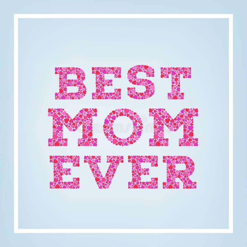 Gelukkige Moederdagprentbriefkaar op vage zachte achtergrond Beste die mamma ooit inschrijving van kleine roze harten wordt gemaa vector illustratie