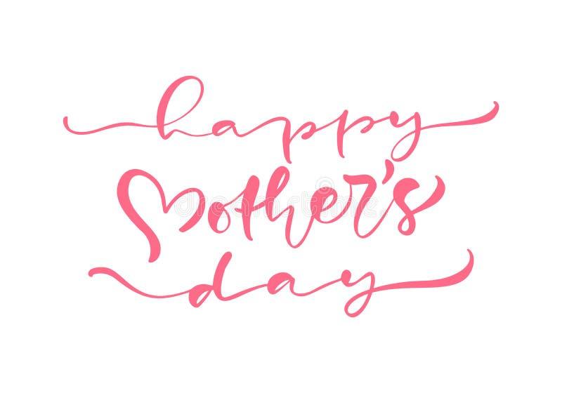 Gelukkige roze de kalligrafietekst van de Moedersdag Moderne het van letters voorzien hand getrokken uitdrukking Beste mamma ooit vector illustratie