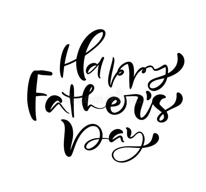 Gelukkige Vaders Dag die zwarte vectorkalligrafieteksten van letters voorzien Moderne wijnoogst die met de hand geschreven uitdru vector illustratie