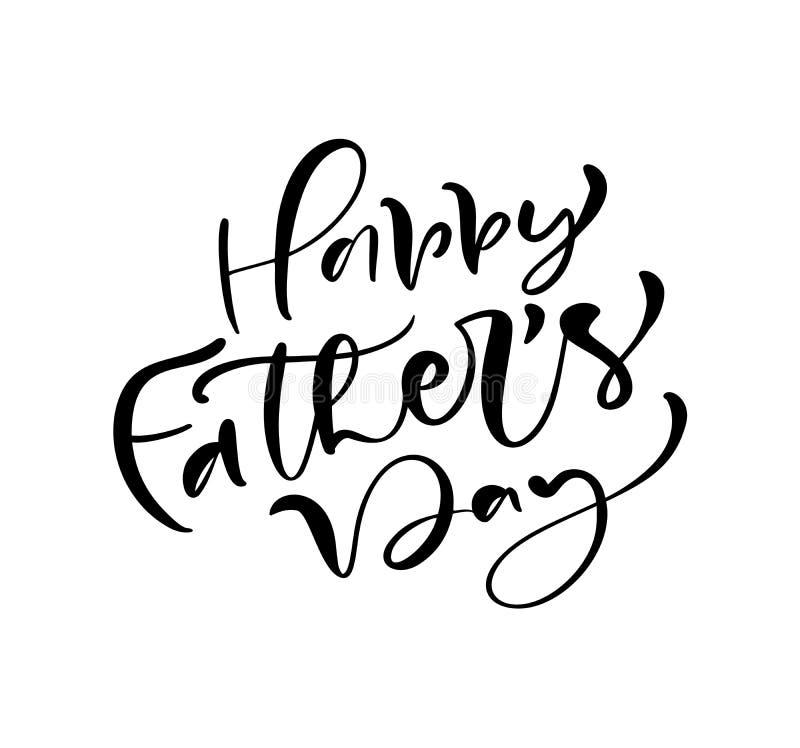 Gelukkige Vaders Dag die zwarte vectorkalligrafieteksten van letters voorzien Moderne wijnoogst die met de hand geschreven uitdru royalty-vrije illustratie