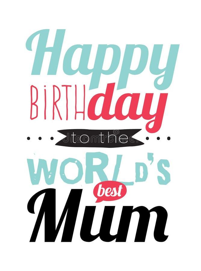 Moeder Verjaardag.Gelukkige Verjaardag Aan Beste Moeder Vector Illustratie
