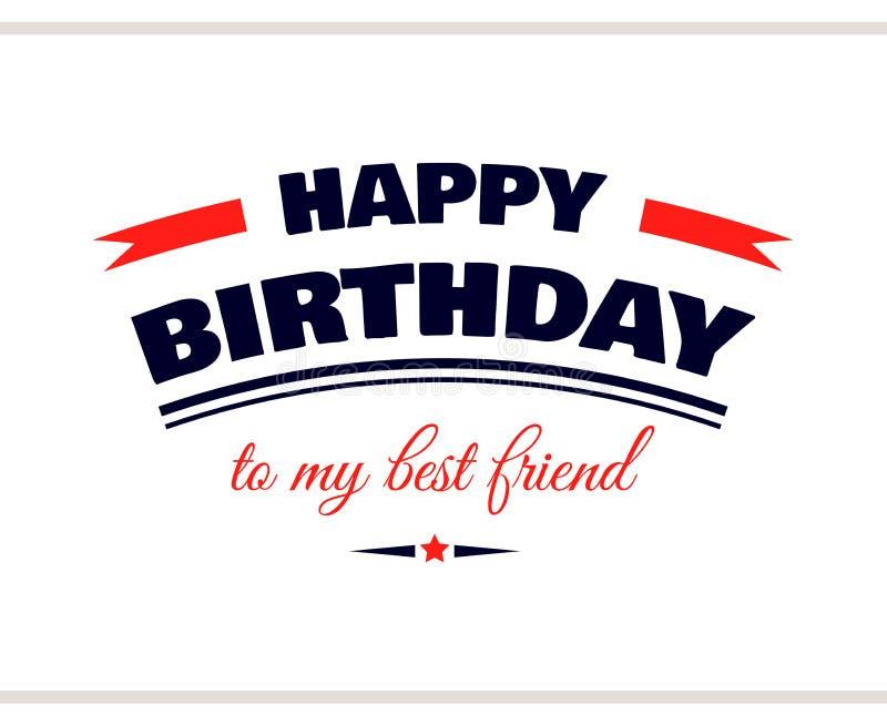 Gelukkige Verjaardag aan Mijn Beste Vriend royalty-vrije illustratie