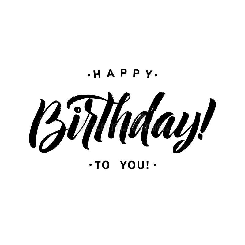 Gelukkige Verjaardag aan u de Kaart van de Kalligrafiegroet Hand het van letters voorzien royalty-vrije illustratie