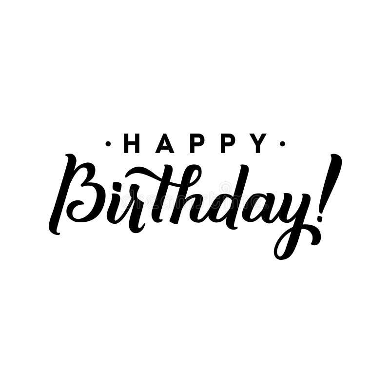 Gelukkige Verjaardag aan u de Kaart van de Kalligrafiegroet Hand het Van letters voorzien - met de hand gemaakte kalligrafie, vec vector illustratie