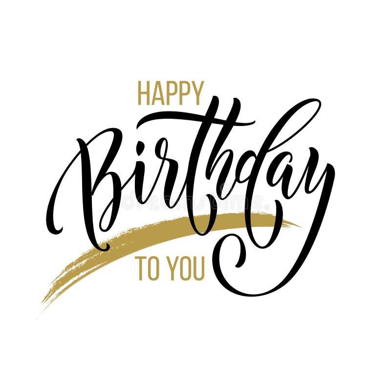 Gelukkige Verjaardag aan u de kalligrafiehand het getrokken vectordoopvont van de groetkaart van letters voorzien stock illustratie