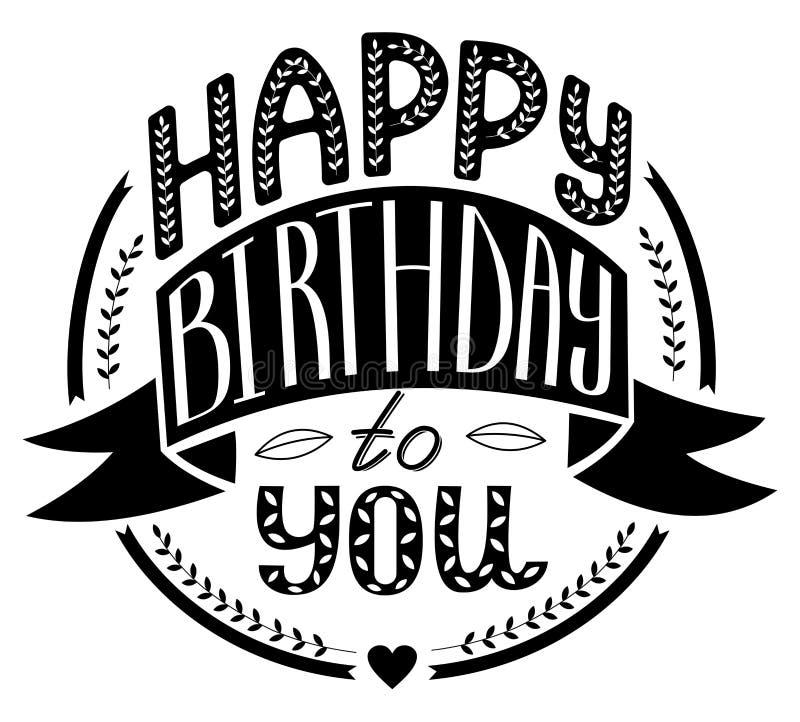 Gelukkige Verjaardag aan u die, de kalligrafie van de borstelinkt van letters voorzien Vectorp vector illustratie