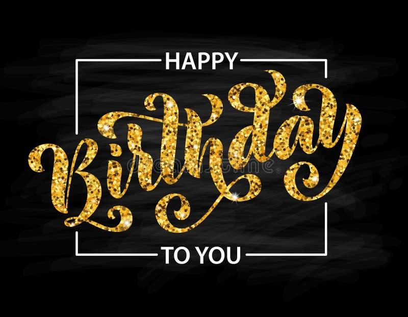 Gelukkige verjaardag aan u Hand getrokken van letters voorziende kaart Moderne borstelkalligrafie Vector Gouden tekst op zwarte a stock illustratie