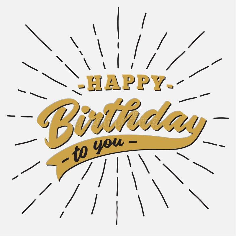 Gelukkige verjaardag aan u het van letters voorzien ontwerp Vector en illustratie vector illustratie