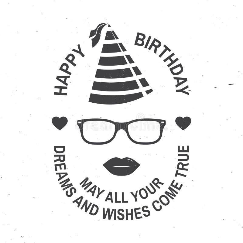 Gelukkige verjaardag aan u Mei al uw dromen en wensen komt waar Zegel, kenteken, kaart met oogglazen, lippen en verjaardag royalty-vrije illustratie