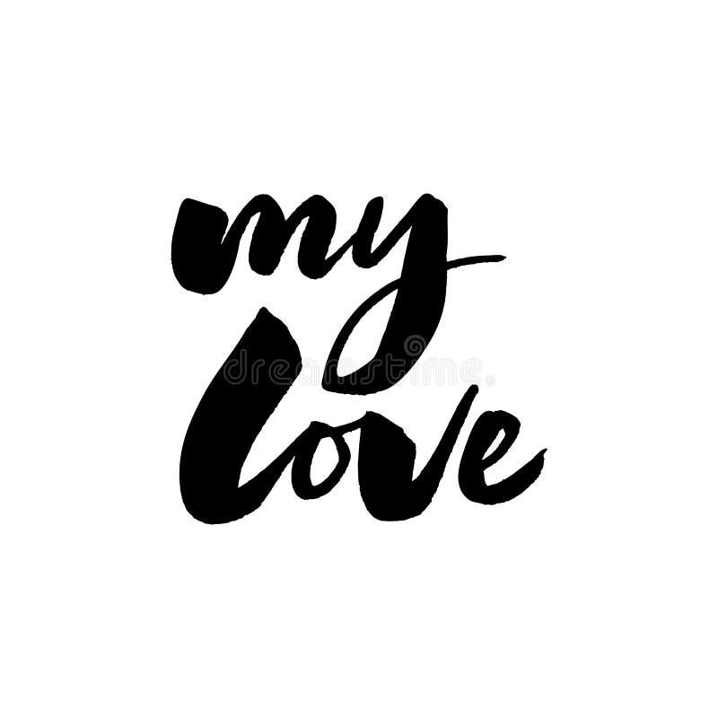 Gelukkige verjaardag mijn liefdehand het van letters voorzien inschrijvings motieven en inspirational positief citaat, kalligrafi stock illustratie