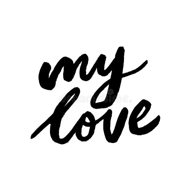 Gelukkige verjaardag mijn liefdehand het van letters voorzien inschrijvings motieven en inspirational positief citaat, kalligrafi royalty-vrije illustratie